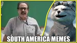 America Memes - react como os memes pronunciam s a m south america memes youtube