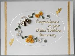 greetings for 50th wedding anniversary 63 best quilled anniversary card images on anniversary