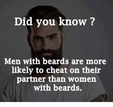 Playoff Beard Meme - did you know men with beards are more likely to cheat on their