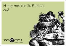 Meme Cinco De Mayo - happy mexican st patrick s day cinco de mayo ecard