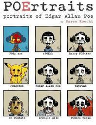 Edgar Allan Poe Meme - poertraits portraits of edgar allan poe by marco rocchi poep art
