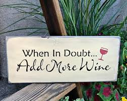 wooden wine sign funny wine sign more wine less whine gift