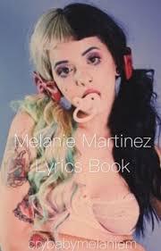 melanie martinez lyrics book cake wattpad
