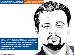 quotes about climate change al gore leonardo dicaprio environmental quotes illustrations kenneth