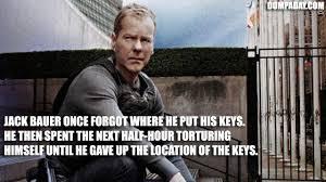 Jack Bauer Meme - hahaha gotta love jack bauer d 24 rocks pinterest tvs