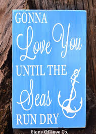 nautical wedding sayings 1065 best products images on signs wedding