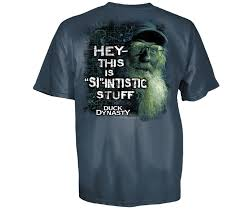 tactical investor on duck dynasty duck dynasty men s this is si intistic stuff t shirt sportsman s