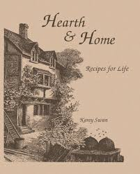 swans home theater hearth and home recipes for life karey swan 9781939267047