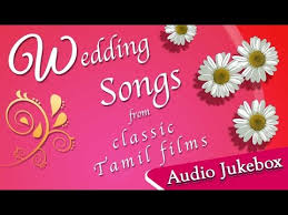 wedding wishes lyrics tamil wedding songs collection hit songs for marriage