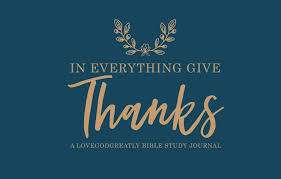 everything give thanks thanksgiving bible study