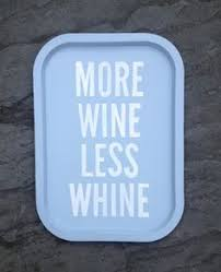 musar jeune more wine less whine pinterest