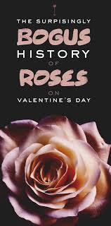 roses for valentines day the bogus history of roses on s day
