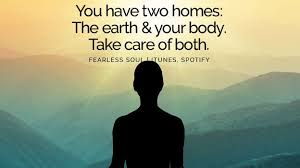 two homes fearless soul on you two homes the earth and your