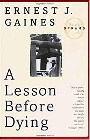 a lesson before dying oprah s book club ernest j gaines