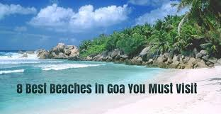 which are best beaches in goa to visit during new year s quora