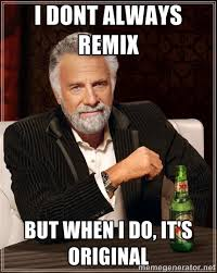Meme Remix - in class writing remix memes wepo can you dig it