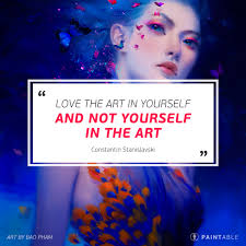 Artist Love Quotes by Paintable 25 Inspiring Art Quotes To Unleash Your Creative Muse