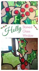 holly stained glass window craft here come the girls