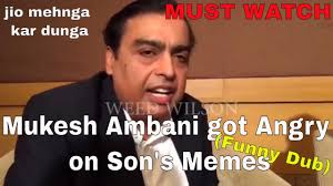 mukesh ambani s reaction on son s memes funny dub ambani got