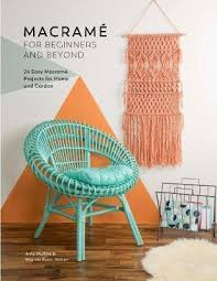 Interior Design Books For Beginners by Macrame For Beginners And Beyond A Millins 9781446306635
