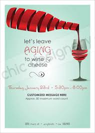 leave aging to wine u0026 cheese customizable invitation