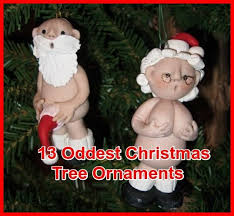 13 weird and terrible christmas ornaments neatorama