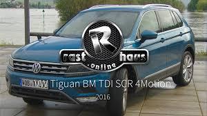 volkswagen tiguan 2016 blue vw tiguan 2 0 tdi scr blue motion 4motion test 2016 youtube