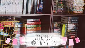 bookshelf organization july 2014 inkbonesbooks youtube