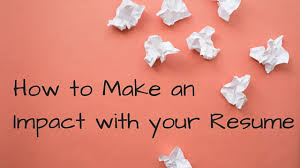 how to make an impact with your resume madison approach