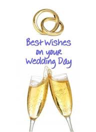 best wishes for wedding best wishes on your wedding day