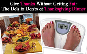give thanks without getting the do s don ts of thanksgiving