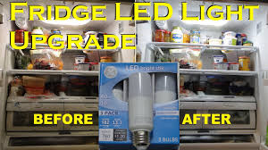 ge refrigerator light bulb replacement refrigerator led light upgrade youtube
