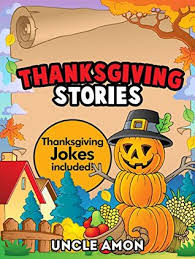 thanksgiving story books thanksgiving stories for kids children free thanksgiving jokes