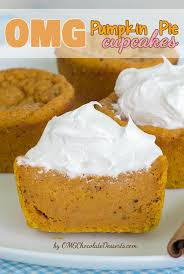 omg pumpkin pie cupcakes omg chocolate desserts