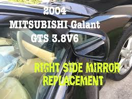 mitsubishi galant gts side mirror replacement youtube