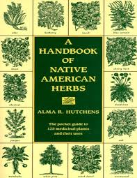 native american plants used for medicine a handbook of native american herbs by abdullah hakim issuu