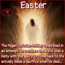 Pagan Easter Meme - the world celebrated the midwinter rebirth of light for thousands