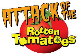Seeking Rotten Tomatoes The Premiere Of The Attack Of The Rotten Tomatoes Finest City