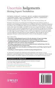 uncertain judgements eliciting experts u0027 probabilities statistics