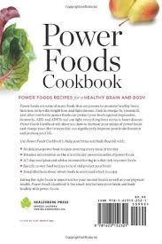 power foods cookbook power food recipes for a healthy brain and
