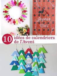 Calendrier De L Avent Fabriquer Un Calendrier De 10 Calendriers De L Avent à Fabriquer Pour Ce Noël Cabane à Idées