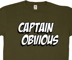 Captain Obvious Meme - captain obvious t shirt from reason tee