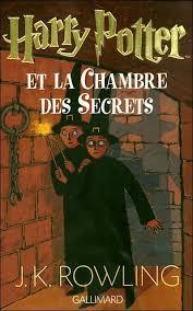 harry potter 2 la chambre des secrets harry potter and the chamber of secrets harry potter book