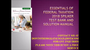 mcgraw essentials of federal taxation 2018 spilker test bank and