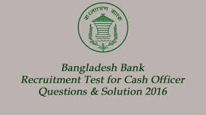 bangladesh bank recruitment test for cash officer question