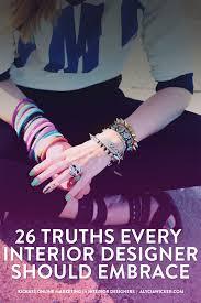 26 truths every interior designer should embrace u2014 alycia wicker