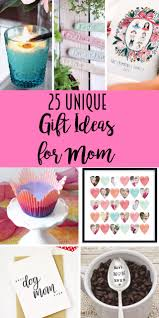 Gift Idea For Mom 25 Unique Gift Ideas For Mom Lydi Out Loud