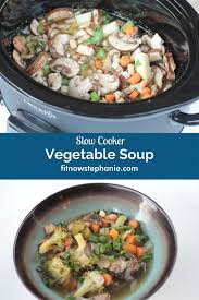 slow cooker vegetable and white bean soup fit now stephanie