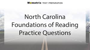 free north carolina foundations of reading test practice quiz