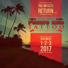 2nd international puerto rico tattoo convention november 2018